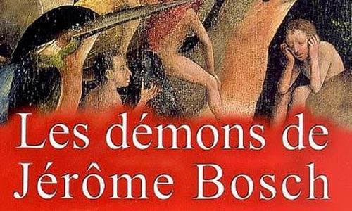 Les démons de Jérome Bosch